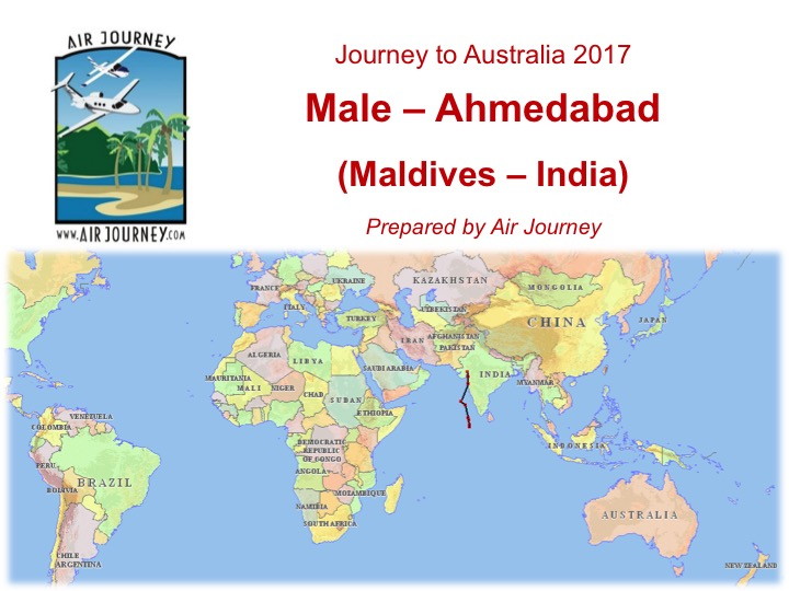 Let S Explore Our Leg From Male In The Maldives To Ahmedabad India